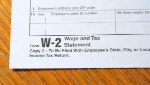 You need a w-2 form when you file a tax return